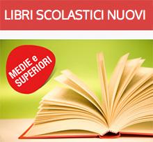Libri di testo per tutte le scuole Medie e Superiori